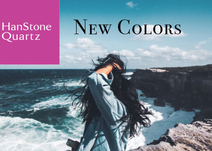 The New Colors of HanStone Quartz