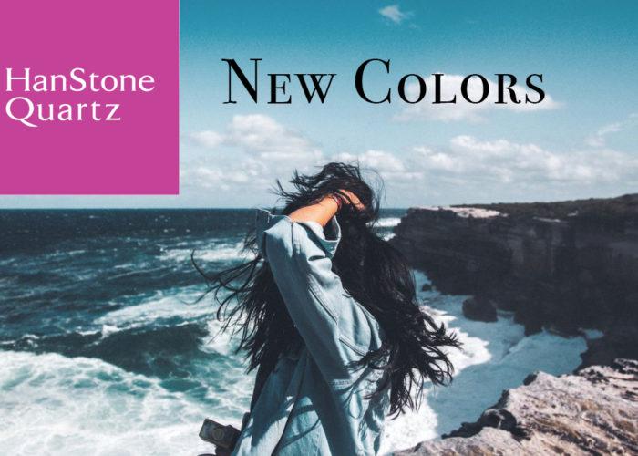 The New Colors of HanStone Quartz